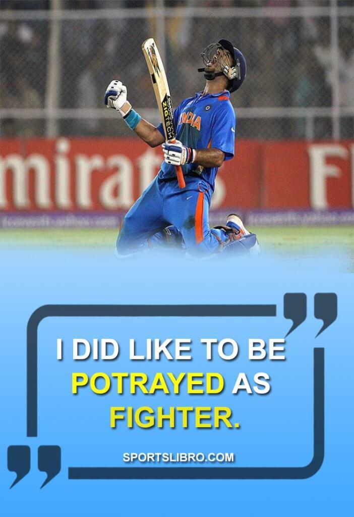 Yuvraj Singh Quotes 1