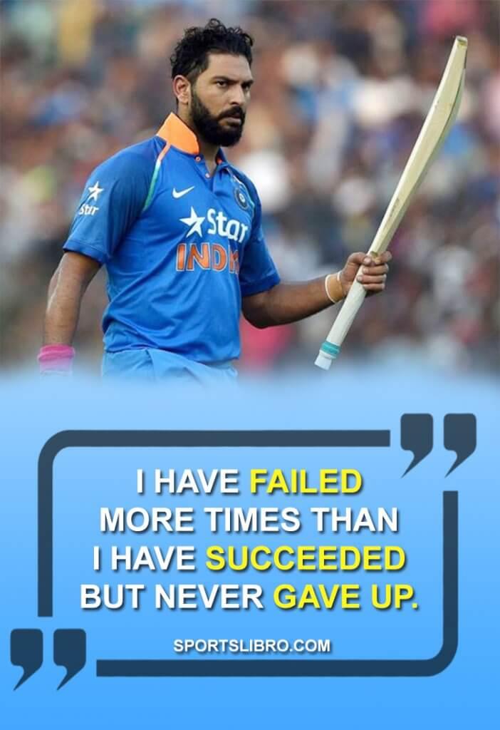 Yuvraj Singh Quotes 2